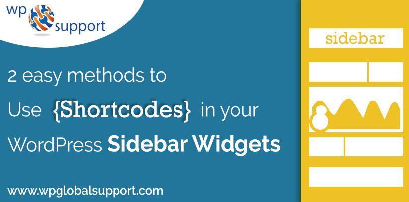 2 Easy Methods To Use Shortcodes In WordPress Sidebar Widgets