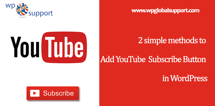 2 simple methods to Add YouTube Subscribe Button in WordPress