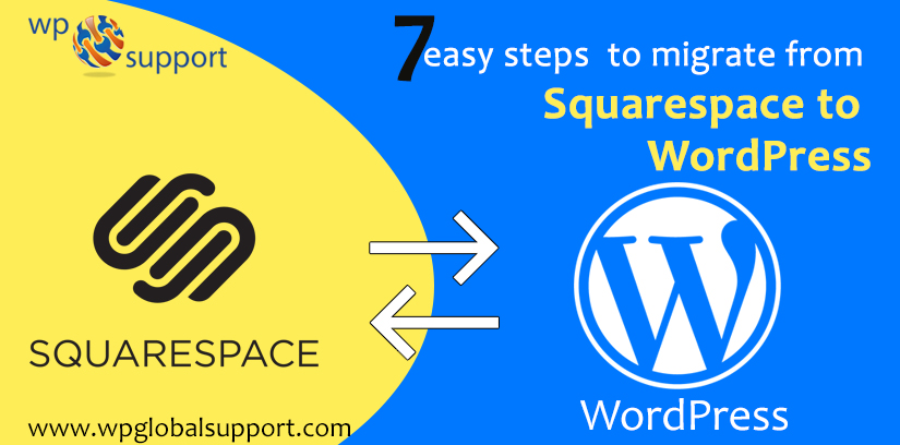 7 easy steps to migrate from Squarespace to WordPress