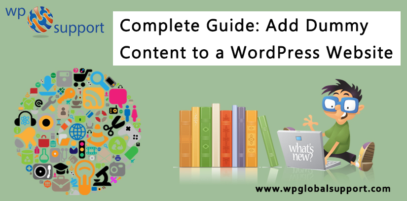 Complete Guide: Add Dummy Content to a WordPress Website