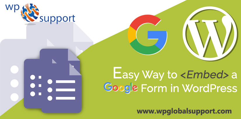 Easy Way to Embed a Google Form in WordPress