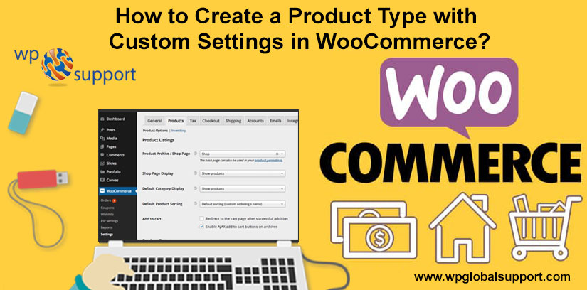 How to Create a Product Type with Custom Settings in WooCommerce?