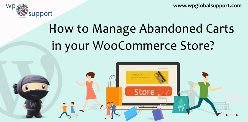 How to Manage Abandoned Carts in your WooCommerce Store?