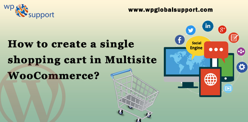 How to create a single shopping cart in Multisite WooCommerce