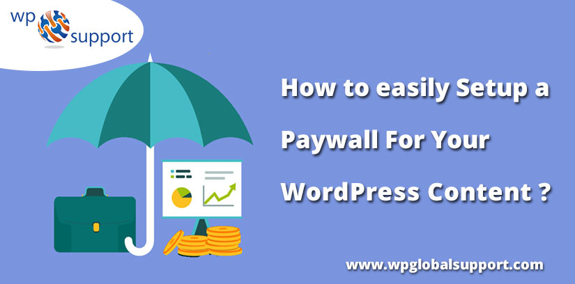 How to easily Setup a Paywall For Your WordPress Content?