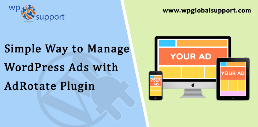 Simple Way to Manage WordPress Ads with AdRotate Plugin