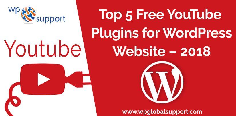 Top 5 Free YouTube Plugins for WordPress Website - 2018
