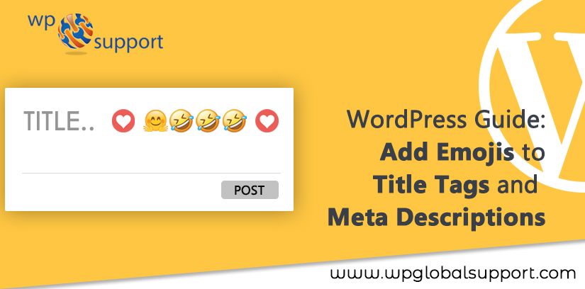 WordPress Guide: Add Emojis to Title Tags and Meta Descriptions