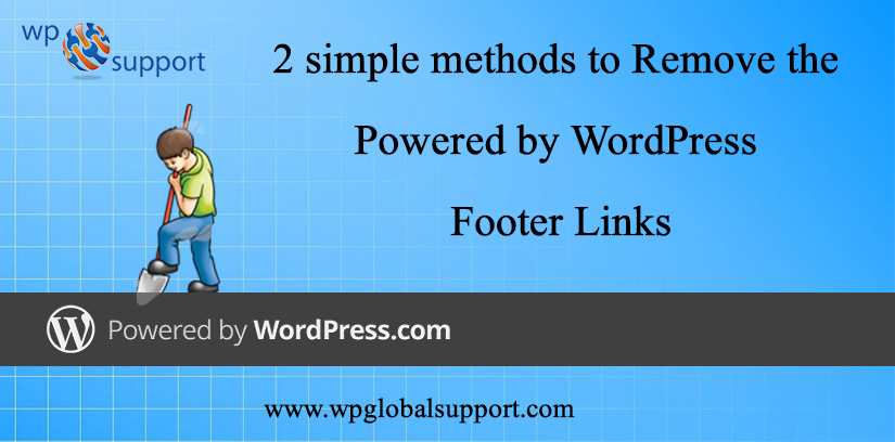 2 simple methods to Remove the Powered by WordPress Footer Links