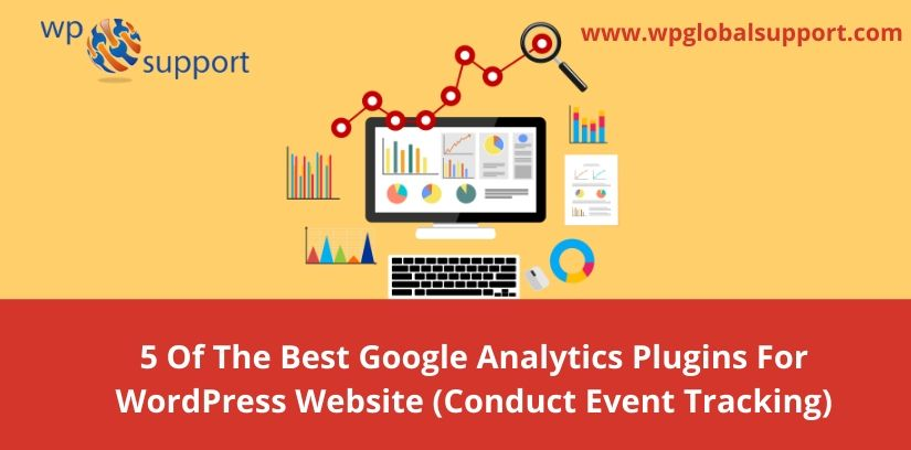 5 Of The Best Google Analytics Plugins For WordPress Website (Conduct Event Tracking)