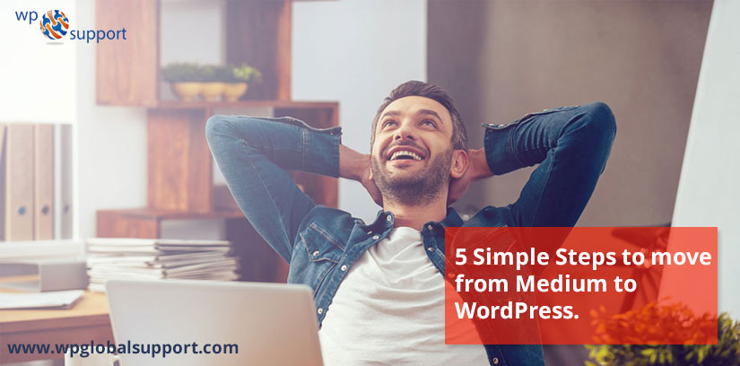 5 Simple Steps to move from Medium to WordPress