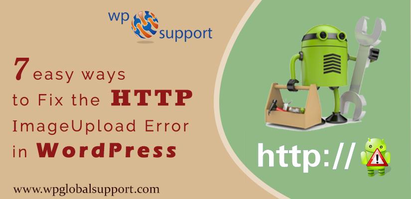 7 easy ways to Fix the HTTP Image Upload Error in WordPress