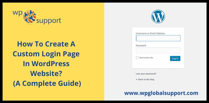 How To Create A Custom Login Page In WordPress Website? (A Complete Guide)