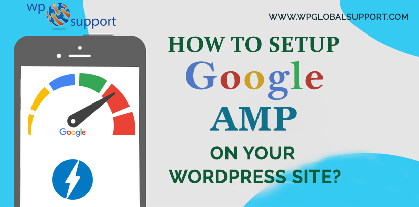 How to Setup Google AMP on Your WordPress Site?