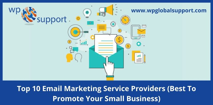 Top 10 Email Marketing Service Providers (Best To Promote Your Small Business)