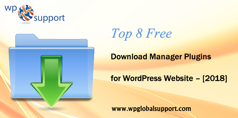 Top 8 Free Download Manager Plugins for WordPress Website 2018