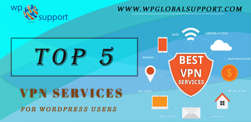 Top 5 VPN Services for WordPress Users