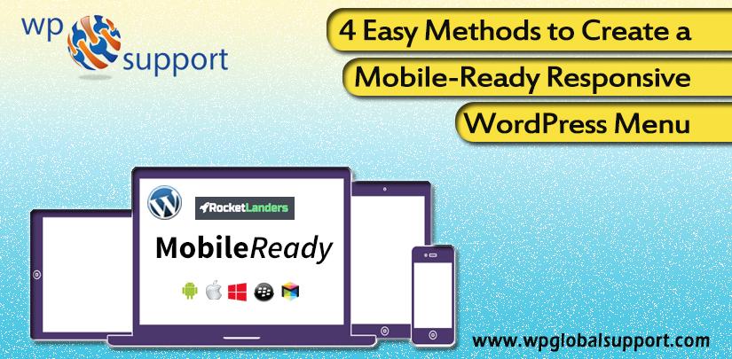 4 Easy Methods to Create a Mobile-Ready Responsive WordPress Menu