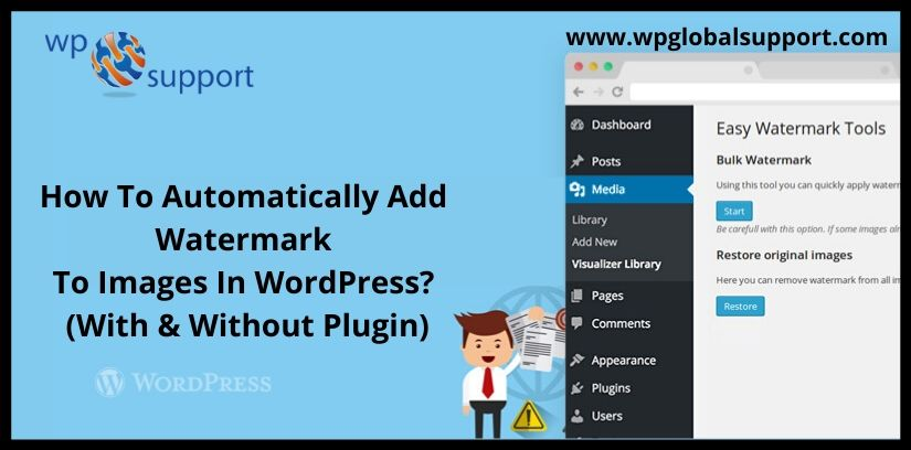 How To Automatically Add Watermark To Images In WordPress? (With & Without Plugin)