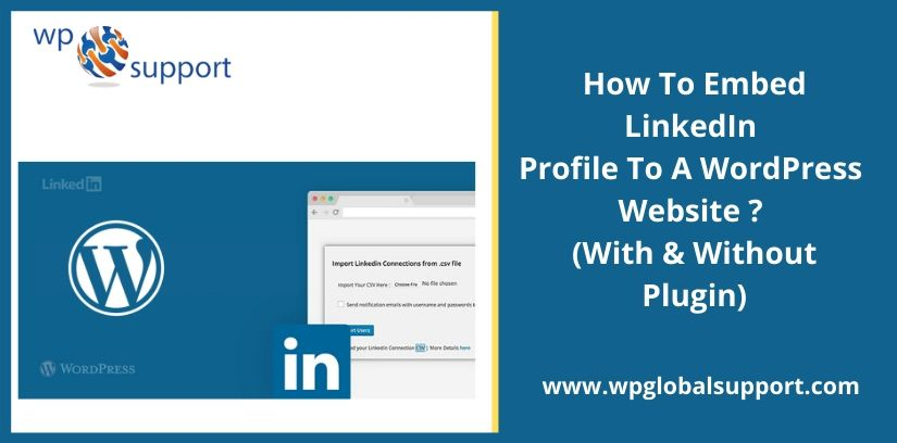 How To Embed LinkedIn Profile To A WordPress Website? (With & Without Plugin)