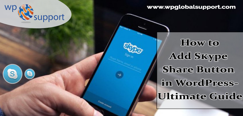 How to Add Skype Share Button in WordPress- Ultimate Guide