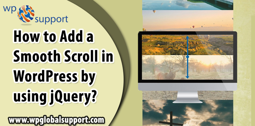 How to Add a Smooth Scroll in WordPress by using jQuery?