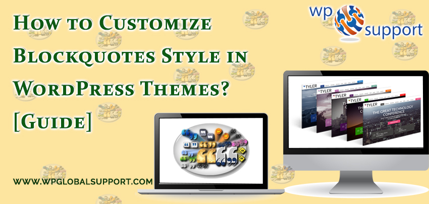 How to Customize Blockquotes Style in WordPress Themes? [Guide]