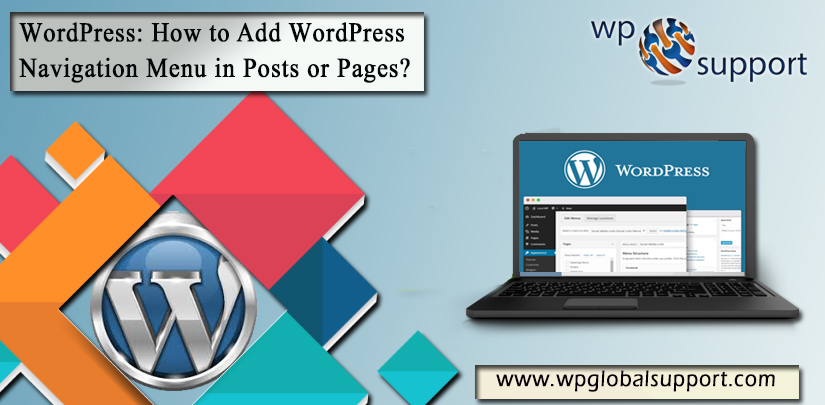 How to Add WordPress Navigation Menu in Posts or Pages- [Guide]