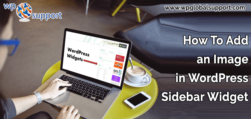 A Complete Guide To Add an Image in WordPress Sidebar Widget