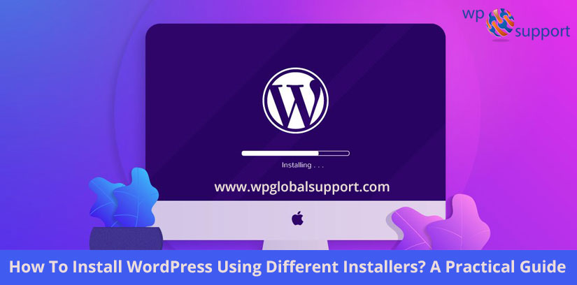 How-To-Install-WordPress-Using-Different-Installers-A-Practical-Guide