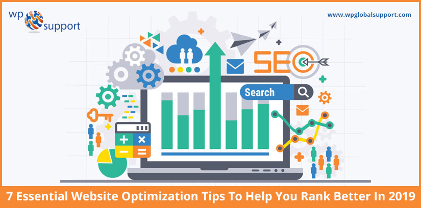 7 Essential Website Optimization Tips To Help You Rank Better In 2019