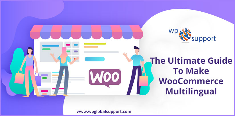 The Ultimate Guide To Make WooCommerce Multilingual