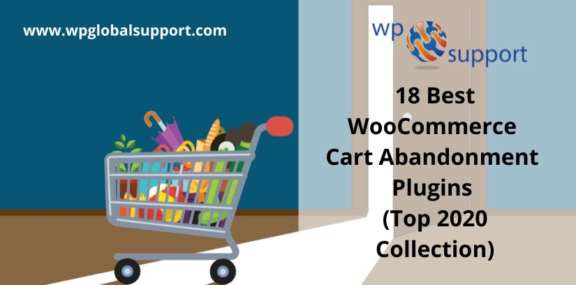 18 Best WooCommerce Cart Abandonment Plugins (Top 2020 Collection)