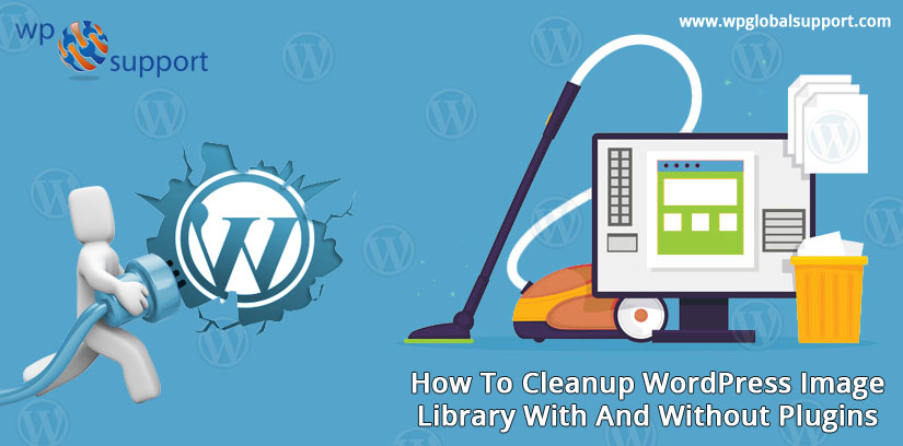 How To Cleanup WordPress Image Library With And Without Plugins