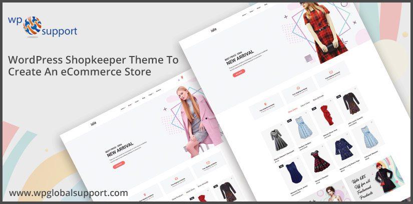 WordPress Shopkeeper Theme To Create An eCommerce Store