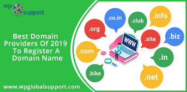 Best Domain Providers Of 2019 To Register A Domain Name