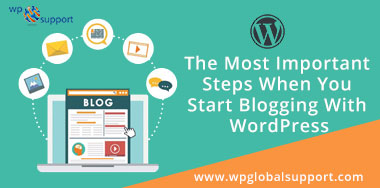 The Most Important Steps When You Start Blogging With WordPress