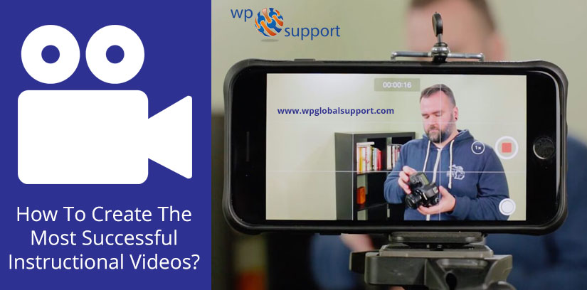 How To Create The Most Successful Instructional Videos?