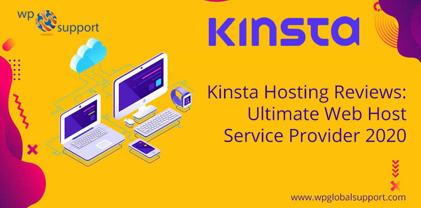Kinsta Hosting Reviews: Ultimate Web Host Service Provider 2020