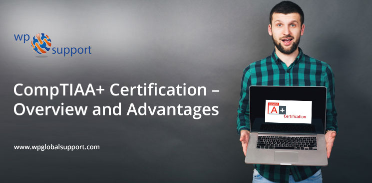 CompTIAA+-Certification--Overview-and-Advantages