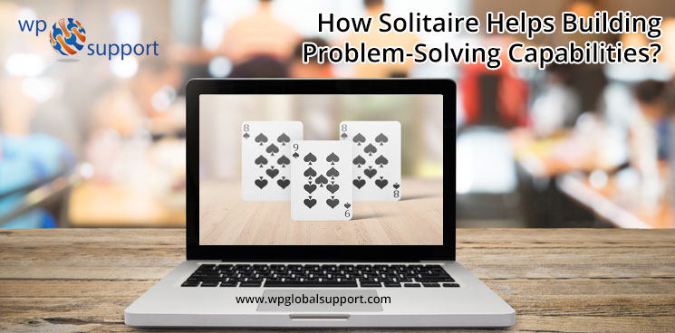 How Solitaire Helps Building Problem-Solving Capabilities?