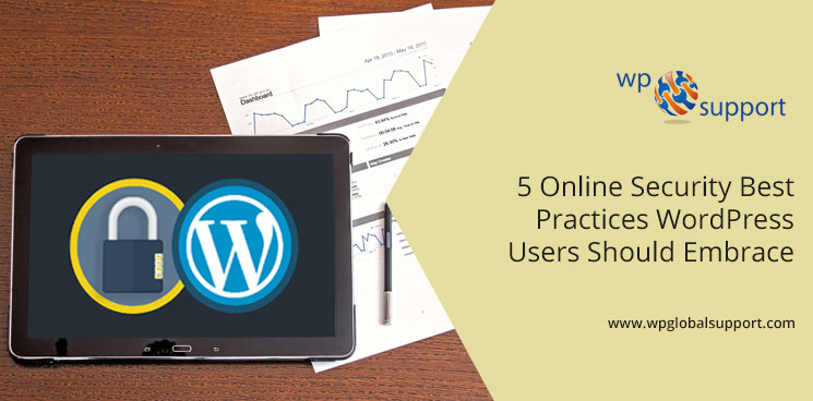 5 Online Security Best Practices WordPress Users Should Embrace