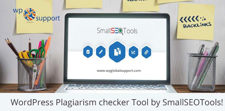 WordPress Plagiarism checker Tool by SmallSEOTools!