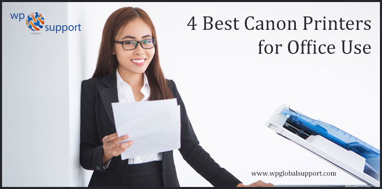4 Best Canon Printers for Office Use